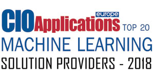 Top 20 Machine Learning Solution Providers - 2018