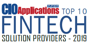Top 10 FinTech Solution Providers - 2019