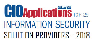 Top 25 Information Security Solution Providers -2018