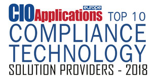Top 10 Compliance Technology Solution Providers - 2018