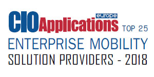 Top 25 Enterprise Mobility Solution Providers - 2018