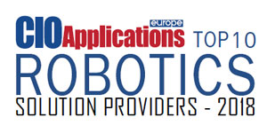 Top 10 Robotics Solution Providers - 2018