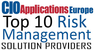 Top 10 Risk Management Solution Companies in Europe - 2019