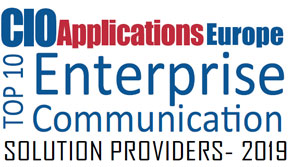 Top 10 Enterprise Communication Solution Companies - 2019