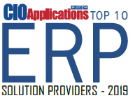 Top 10 ERP Solution Providers - 2019