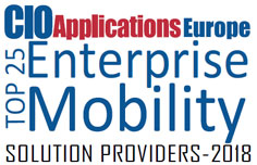 Top 25 Enterprise Mobility Solution Companies - 2018