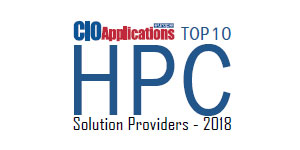 Top 10 HPC Solution Providers - 2018