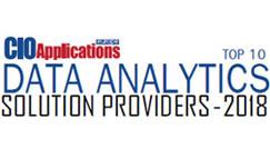 Top 10 Data Analytics Solution Providers - 2018